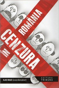 Cenzura în România - Ilie Rad (editor)