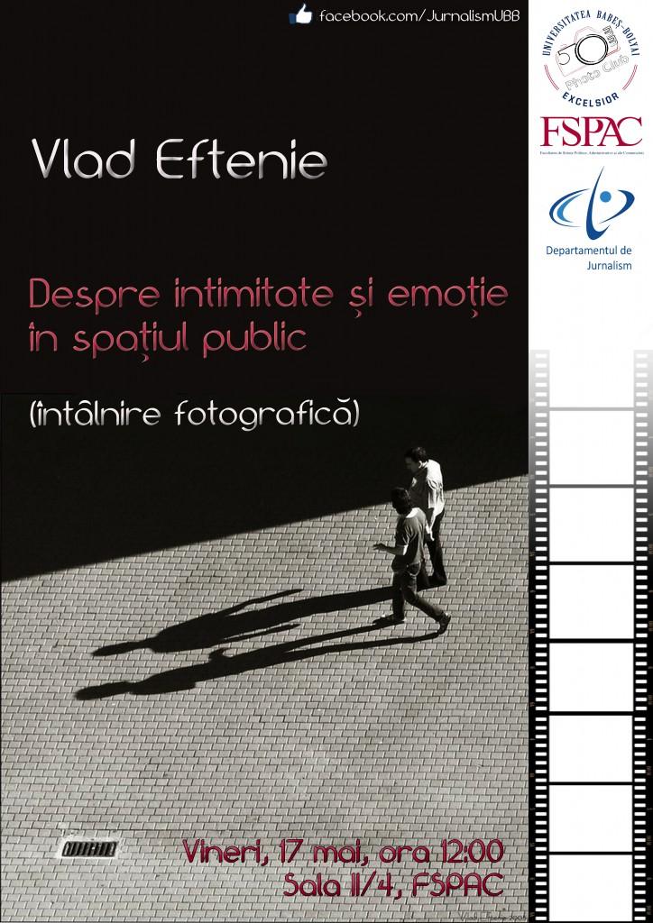 Poster Vlad Eftenie (mai 2013)